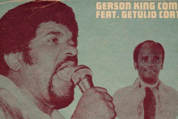 Tira esse joelho daí - Gerson King Combo feat. Getúlio Côrtes