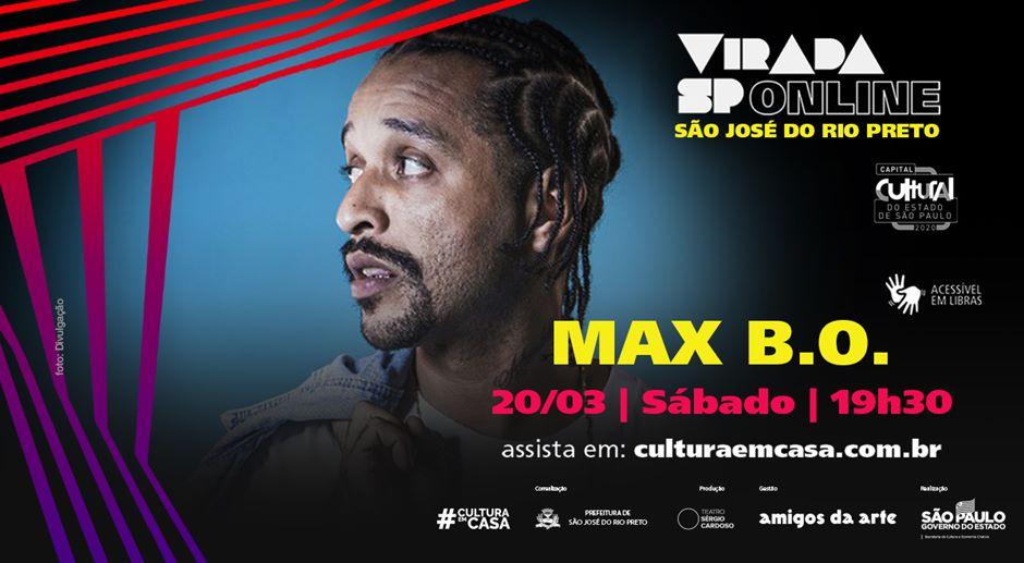 Um dos grandes nomes do rap nacional, Max B.O. se apresenta na Virada SP Online neste sábado, 20, a partir das 19h30, com transmissão pela plataforma #culturaemcasa.